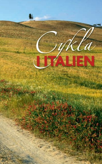 Cykla_Sidorna_1-6:Cykla i Italien - Italienska Statens Turistbyrå