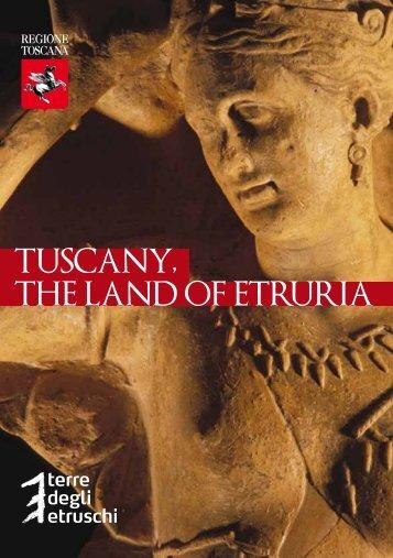TUSCANY, THE LAND OF ETRURIA