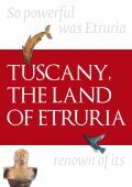 TUSCANY, THE LAND OF ETRURIA - Page 2