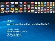 Mobile Was ist machbar mit der mobilen Macht? - ITB Berlin Kongress