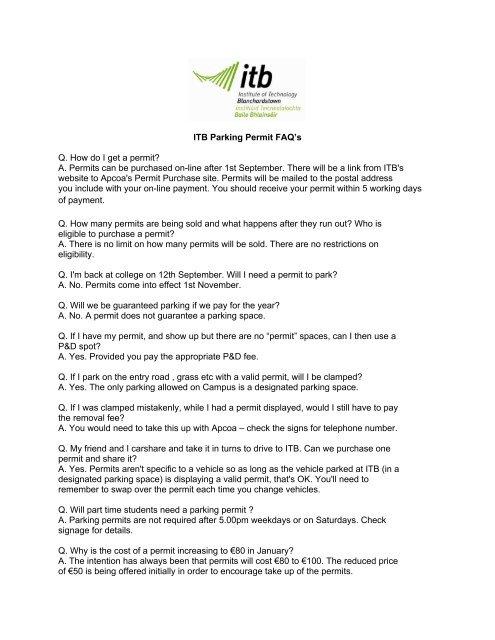 ITB Parking Permit FAQ's Q  How do I get a permit? A  Permits can