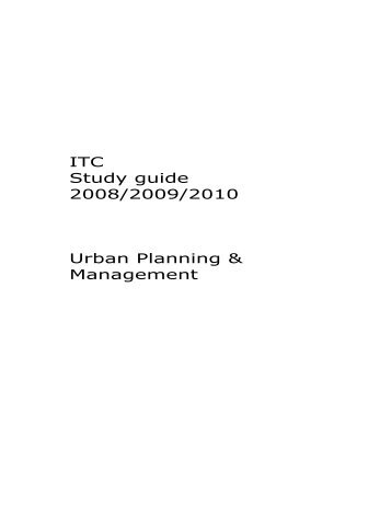 ITC Study guide 2008/2009/2010 Urban Planning & Management