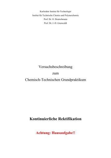 Kontinuierliche Rektifikation - Institut für Technische Chemie und ...