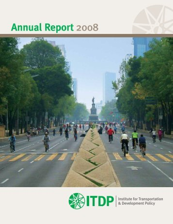 Annual Report - ITDP | Institute for Transportation and Development ...