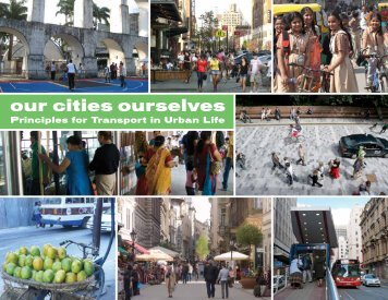 Our Cities Ourselves: 8 Principles for Transport in Urban Life