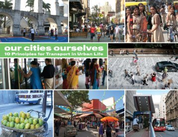 Our Cities Ourselves - ITDP | Institute for Transportation and ...