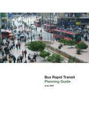 Bus Rapid Transit Planning Guide - ITDP | Institute for ...