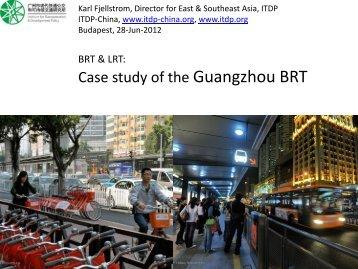Case study of the Guangzhou BRT