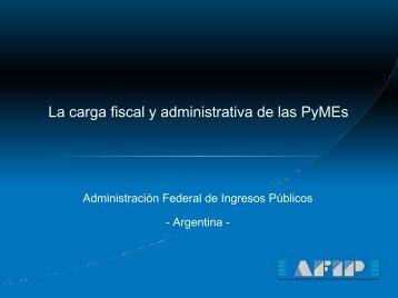 La carga fiscal y administrativa de las PyMEs