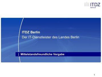 Mittelstandsfreundliche Vergabe - IT-Dienstleistungszentrum Berlin