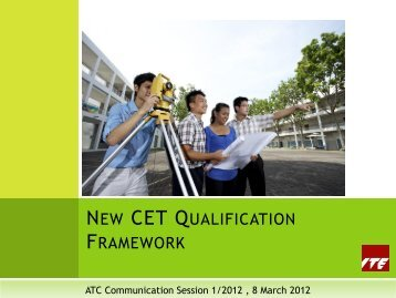 NEW CET QUALIFICATION FRAMEWORK