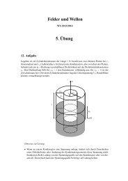 Felder und Wellen 5.¨Ubung - ITE