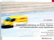 it.x-press Elektronische Anbindung von Kurier ... - Itelligence AG