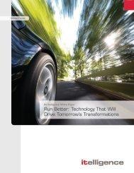 Run Better: Technology That Will Drive Tomorrow's ... - itelligence