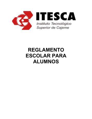 Reglamento Escolar - Instituto Tecnológico Superior de Cajeme