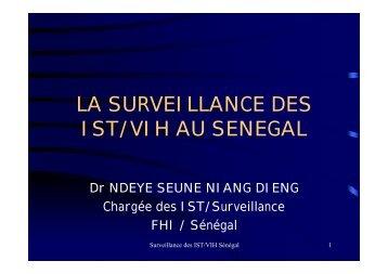 LA SURVEILLANCE DES IST/VIH AU SENEGAL - Itg