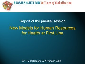 New Models for Human Resources for Health at First Line - Itg