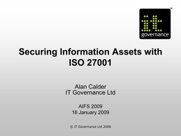 Securing Information Assets with ISO27001 - IT Governance Ltd
