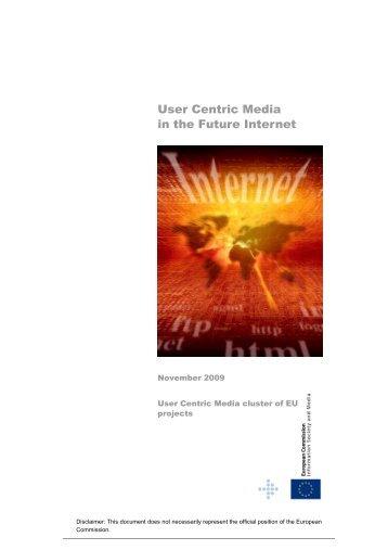 User Centric Media in the Future Internet