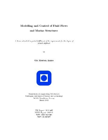 Modelling and Control of Fluid Flows and Marine Structures ... - NTNU