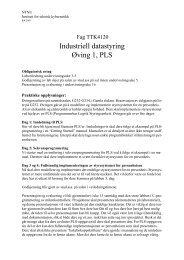 Industriell datastyring Øving 1, PLS - Institutt for teknisk kybernetikk ...