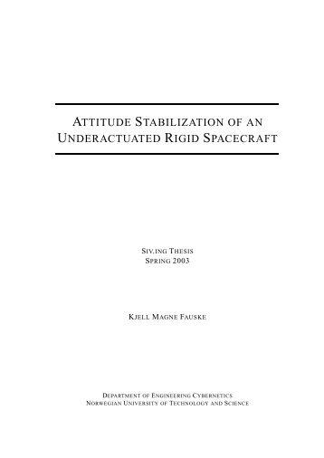 Attitude stabilization of an underactuated rigid spacecraft - NTNU