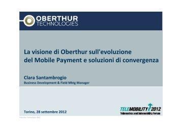 La visione di Oberthur sull'evoluzione del Mobile Payment e ... - ITN