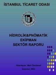 Hidrolik&Pnömatik Ekipman Sektör Raporu 2004 - ITO