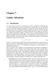 Chapter 7 Lattice vibrations 7.1 Introduction