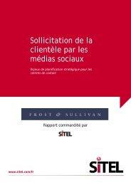 Sollicitation de la clientèle par les médias sociaux – Sitel - Experts IT