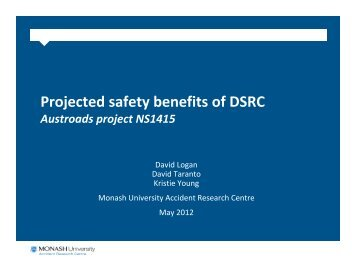 Projected safety benefits of DSRC Presentation - ITS Australia