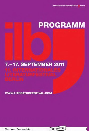 Programm internationales literaturfestival berlin ... - Berliner Festspiele