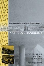 Environmental Justice and Transportation: A Citizen's Handbook