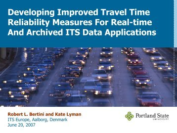 Developing Improved Travel Time Reliability Measures For Real ...