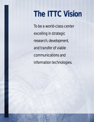 The ITTC Vision - Information and Telecommunication Technology ...