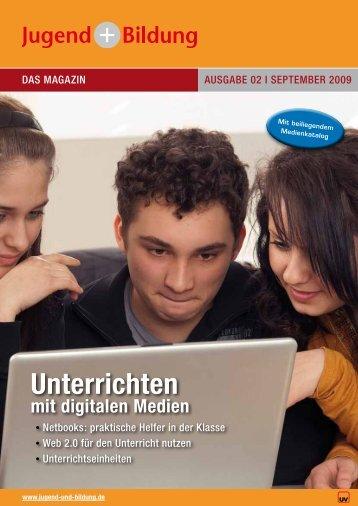 Unterrichten mit digitalen Medien - Jugend und Bildung
