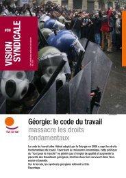 Vision Syndicale : Géorgie : le code du travail massacre les ... - ITUC