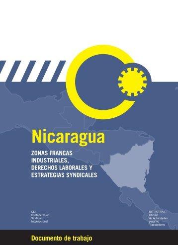 Nicaragua: Zonas Francas Industriales, Derechos Laborales y ...