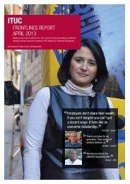 FRONTLINES REPORT APRIL 2013 - ITUC