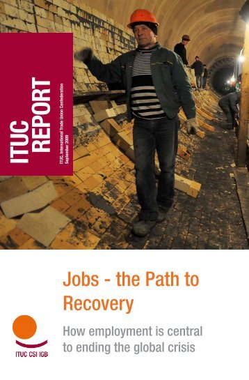 How employment is central to ending the global crisis - ITUC