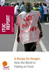 A Recipe for Hunger, How the World is Failing on Food