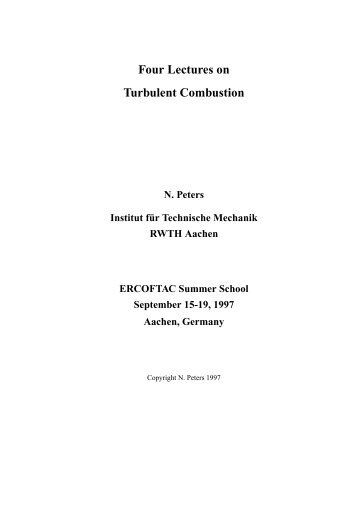 4 Lectures on Turbulent Combustion