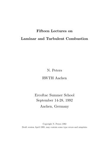 Fifteen Lectures on Laminar and Turbulent Combustion N. Peters ...