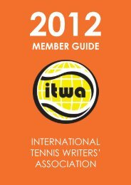 INTERNATIONAL TENNIS WRITERS' ASSOCIATION MEMBER ...