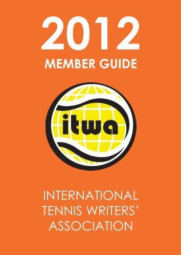 INTERNATIONAL TENNIS WRITERS' ASSOCIATION MEMBER ...