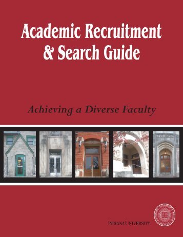 Academic Recruitment & Search Guide - Indiana University