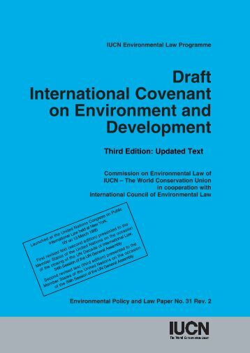 Draft International Covenant on Environment and Development - IUCN