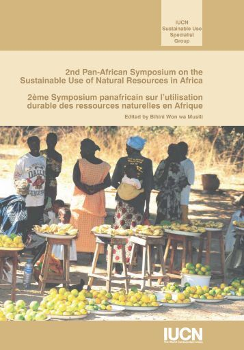 2nd Pan-African Symposium on the Sustainable Use of ... - IUCN