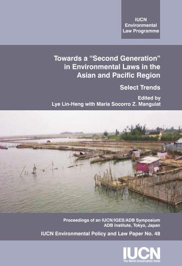 "Towards a ""Second Generation"" in Environmental Laws in ... - IUCN"