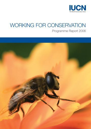 WORKING FOR CONSERVATION - IUCN